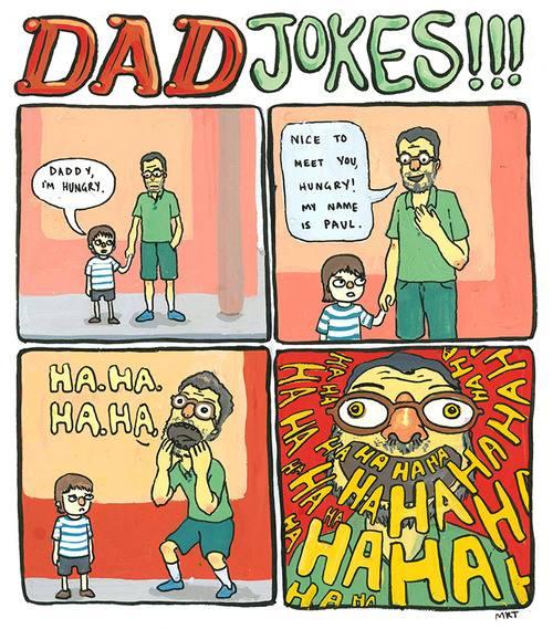 Papa a un humour de merde